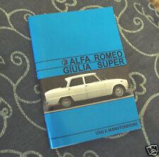 Uso e manutenzione Alfa Romeo Giulia 1600 Super biscione Owner's manual