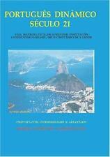 Portugues Dinamico Seculo 21: Uma Maneira Facil de Aprender Portugues, Conhecend