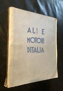 REGIA AERONAUTICA Aviazione ALI E MOTORI D'ITALIA 1940 Catalogo Fascismo Annuari