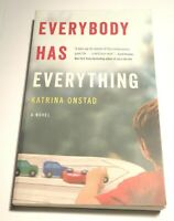 Everybody Has Everything Katrina Onstad (Paperback, 2013)