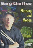Gary Chaffee: Phrasing and Motion (2010, DVD New)