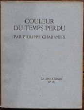 Philippe CHABANEIX E.O. 1/188 1925 LES AMIS D'EDOUARD Ex de Francis de MIOMANDRE