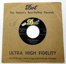 BOB DENTON 45 Always Late / On My Mind Again DOT lbl SLV 1957 ROCKABILLY e1747