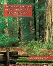 Theory and Practice of Counseling and Psychotherapy, 10e by Corey