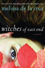 Witches of East End, A Novel by Melissa De la Cruz (2011, Hardcover)