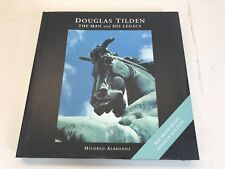 ***EXCELLENT DOUGLAS TILDEN: MAN AND HIS LEGACY By Mildred Albronda - Hardcover
