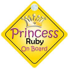 Princess Ruby à bord signe de voiture de Fille Enfant / bébé / cadeau présent 002
