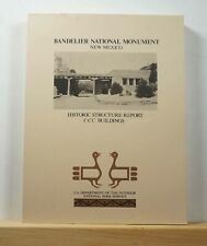 Bandelier National Monument, New Mexico Historic Structure Report - Architecture