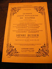 Partition 40 leçons manuscrites de solfège Henri Busser 2ème livre