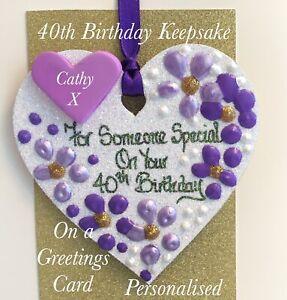 40th Birthday Keepsake Heart On A Greetings Card Personalised