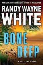 Randy Wayne White~BONE DEEP~SIGNED 1ST/DJ~NICE COPY