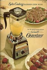 SPIN COOKERY BLENDER COOK BOOK FOR 10-SPEED OSTERIZER COOKBOOK OSTER 4/1967