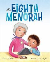 NEW The Eighth Menorah 9780807518922 by Wohl, Lauren L.