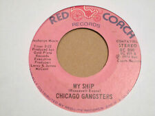 "CHICAGO GANGSTERS My Ship / I Choose You SOUL 7"" HEAR Red Coach"