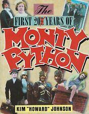 MONTY PYTHON  =  KIM 'HOWARD' JOHNSON  =  THE FIRST 20 YEARS OF MONTY PYTHON  =
