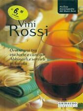 VINI ROSSI PRIMA EDIZIONE AA.VV. GRIBAUDO 2005
