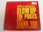 THE WHITLAMS - BLOW UP THE POKIES / THANK YOU - CD EP