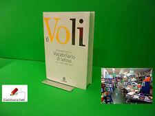 Vocabolario Dizionario Latino IL VOLI Le Monnier Bianchi NUOVO 9788800500517