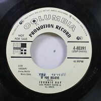 50'S & 60'S Promo 45 Johnnie Ray With Percy Faith & His Orch. - If You Believe /