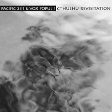 Pacific 231 & Vox Populi! – Cthulhu Revisitation CD