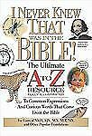 I Never Knew That Was In The Bible The Ultimate A To Zrresource Series FREE SHIP