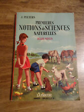 ANCIEN  MANUEL SCOLAIRE PREMIERES NOTIONS DE SCIENCES DEGRE MOYEN PEETERS 1960