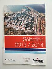Sèlection 2013/2014 Ancasta International Boat Sales
