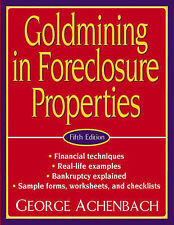 NEW Goldmining in Foreclosure Properties by George Achenbach