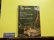ART 4.625 LIBRO 6° GUIDA DELL'OSPITALITA' RURALE 1980