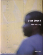 Beat STREULI. New York City 2000-02. Ex. signé. Hatje Cantz, 2003. E.O.