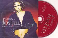 CD CARTONNE CARDSLEEVE JANE FOSTIN LA TAILLE DE TON AMOUR 2T DE 1996