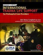 International Trauma Life Support : Paramedics and Other Advanced Providers...