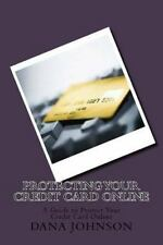 Protecting Your Credit Card Online : A Guide to Protect Your Credit Card...