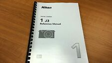 NIKON 1 J3 CAMERA PRINTED INSTRUCTION MANUAL USER GUIDE 234 PAGES A5