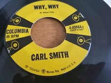 "CARL SMITH - Why, Why / Emotions 1957 COUNTRY 7"" Columbia VG+"