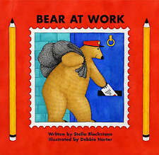 Bear at Work (Bear) (Bear (Stella Blackstone)), Stella Blackstone, New Book