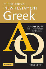 The Elements of New Testament Greek by Jeremy Duff (Paperback, 2005)