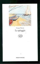 PAVESE CESARE LA SPIAGGIA EINAUDI 2004 TASCABILI CLASSICI MODERNI 864