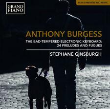 Anthony Burgess : Anthony Burgess: The Bad-tempered Electronic Keyboard: 24