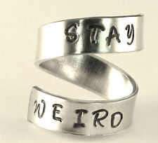STAY WEIRD - Geek Jewelry - Adjustable Twist Wrap Aluminum Ring - Handed Stamped