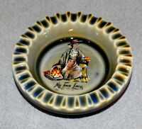 ASHTRAY COLLECTORS - GLAZED EARTHENWARE TABLE ASHTRAY MY FAIR LADY