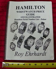 Roy Ehrhardt Book HAMILTON WristWatch Price Guide 1522 WATCHES ILLUSTRATED 146PG