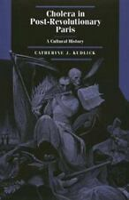 Cholera in Post-Revolutionary Paris: A Cultural History (Studies on th-ExLibrary
