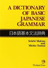 A Dictionary of Basic Japanese Grammar From Japan New