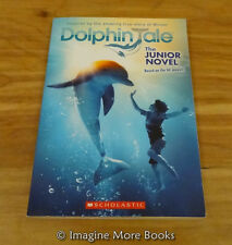 Dolphin Tale: The Junior Novelization ~ Paperback