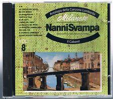 NANNI SVAMPA  MILANESE IL CABARET vol: 8 CD ACDOR 49220/4
