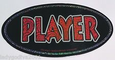Large Sticker-PLAYER-metallic/holographic-Bumper Sticker-FREE Ship