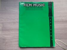 FILM MUSIC FOR THE RECORDER - 27 songs incl bond , elvis , over the rainbow