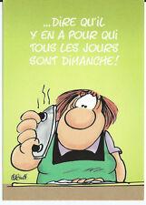"""CPM - Carte postale - Les BIDOCHON """"Dire qu'il y en a pour qui tous les........"""""""