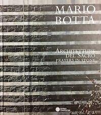 (Architettura) MARIO BOTTA - ARCHITETTURE DEL SACRO - PRAYERS IN STONE